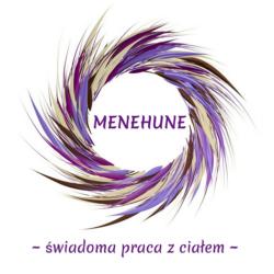 MENEHUNE – Świadoma praca z ciałem